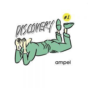 "ampel presents "" DISCOVERY #1 """