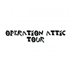 OPERATION ATTIC TOUR