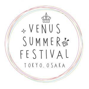 VENUS SUMMER FES TOUR 2017