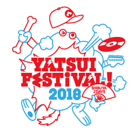 YATSUI FESTIVAL! 2018