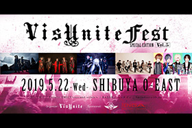 VisUnite PRESENTS「VisUnite Fest Special Edition」Vol.05